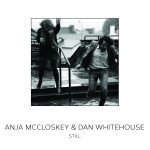 Still EP Cover - Anja McCloskey and Dan Whitehouse